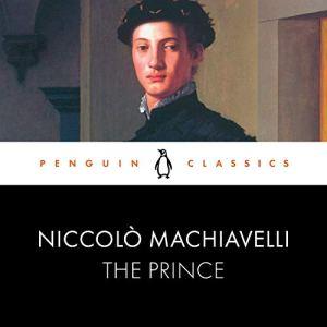 The Prince Audiobook By George Bull - translator, Niccolo Machiavelli cover art
