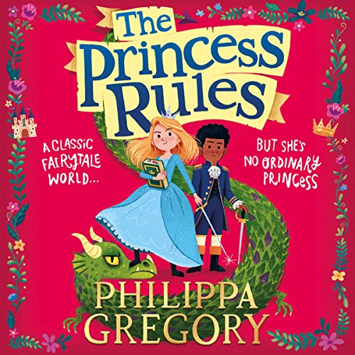 The Princess Rules Audiobook By Philippa Gregory cover art