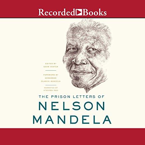 The Prison Letters of Nelson Mandela Audiobook By Nelson Mandela cover art
