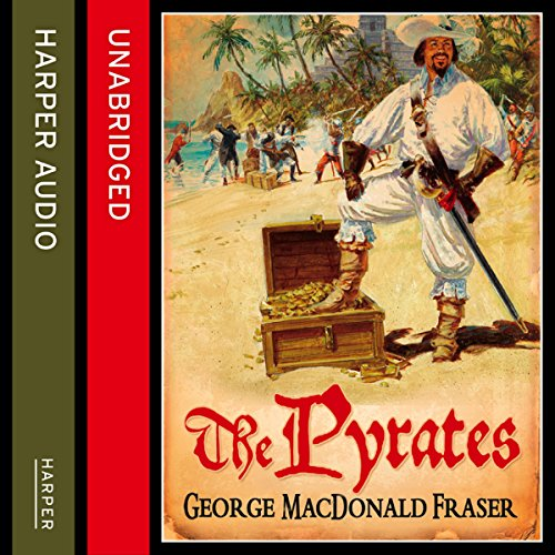The Pyrates Audiobook By George MacDonald Fraser cover art