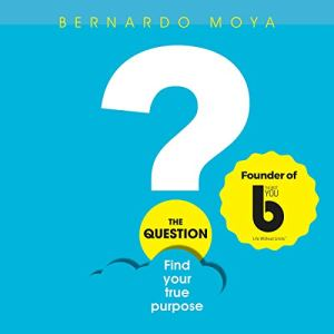 The Question Audiobook By Bernardo Moya cover art