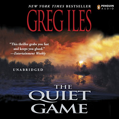 The Quiet Game Audiobook By Greg Iles cover art