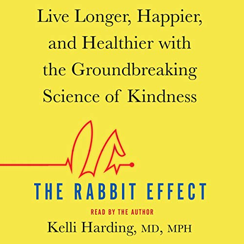 The Rabbit Effect Audiobook By Kelli Harding MD MPH cover art