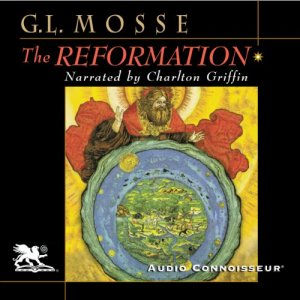 The Reformation Audiobook By George L. Mosse cover art