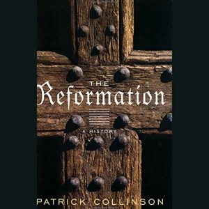 The Reformation [Modern Library Chronicles] Audiobook By Patrick Collinson cover art