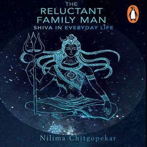 The Reluctant Family Man Audiobook By Nilima Chitgopekar cover art