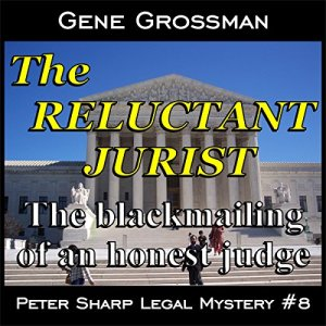 The Reluctant Jurist Audiobook By Gene Grossman cover art