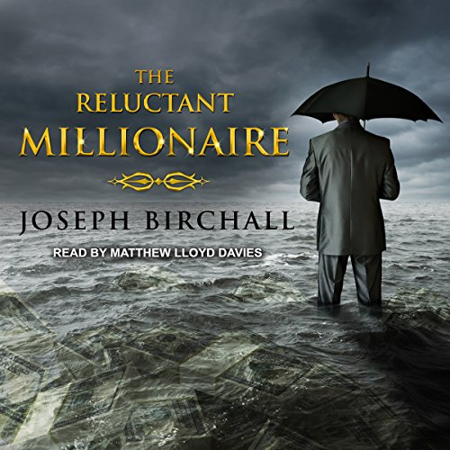 The Reluctant Millionaire Audiobook By Joseph Birchall cover art