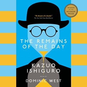 The Remains of the Day Audiobook By Kazuo Ishiguro cover art