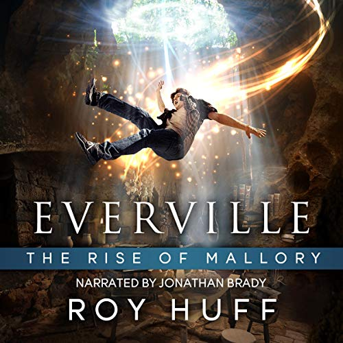 The Rise of Mallory Audiobook By Roy Huff cover art