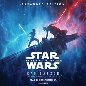 The Rise of Skywalker: Expanded Edition Audiobook By Rae Carson cover art