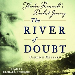 The River of Doubt Audiobook By Candice Millard cover art