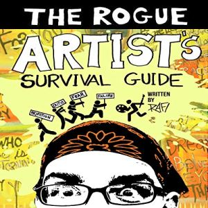 The Rogue Artist's Survival Guide Audiobook By Rafi Perez cover art