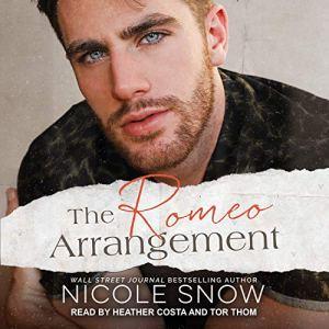 The Romeo Arrangement Audiobook By Nicole Snow cover art