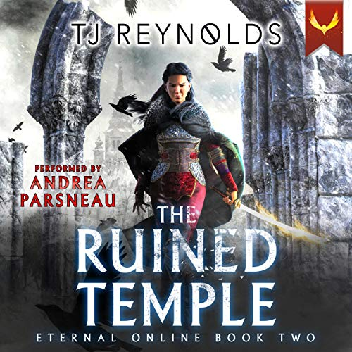 The Ruined Temple (A LitRPG Adventure) Audiobook By TJ Reynolds cover art