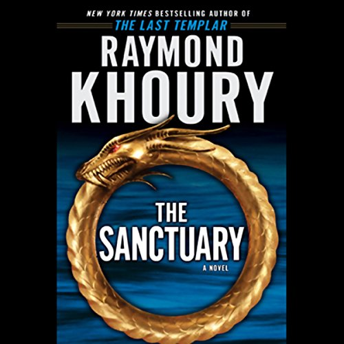 The Sanctuary Audiobook By Raymond Khoury cover art