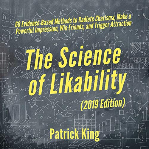The Science of Likability Audiobook By Patrick King cover art