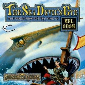 The Sea Devil's Eye Audiobook By Mel Odom cover art