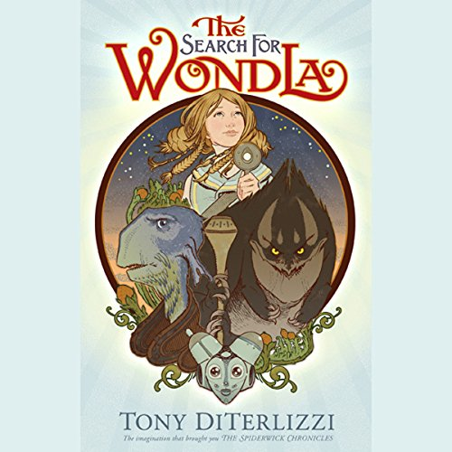 The Search for WondLa Audiobook By Tony DiTerlizzi cover art