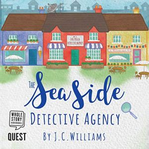 The Seaside Detective Agency Audiobook By J C Williams cover art