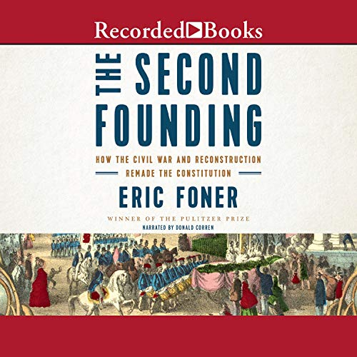 The Second Founding Audiobook By Eric Foner cover art