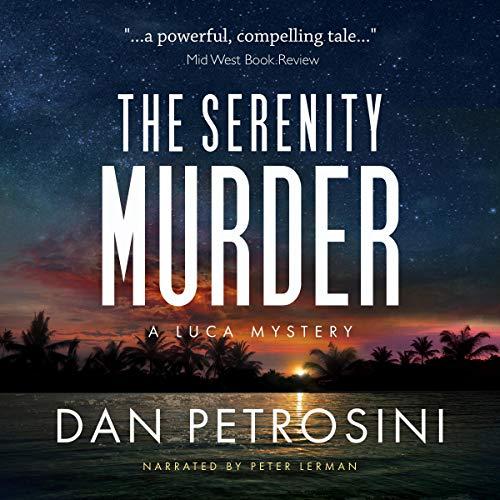 The Serenity Murder Audiobook By Dan Petrosini cover art