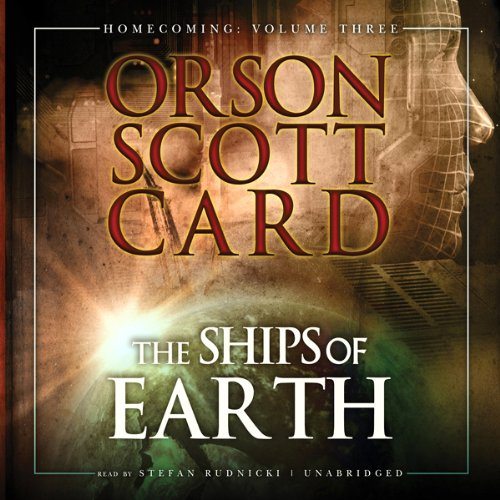 The Ships of Earth Audiobook By Orson Scott Card cover art