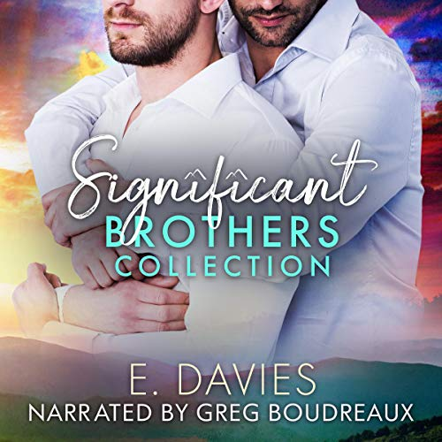 The Significant Brothers Collection Audiobook By E. Davies cover art