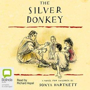 The Silver Donkey Audiobook By Sonya Hartnett cover art