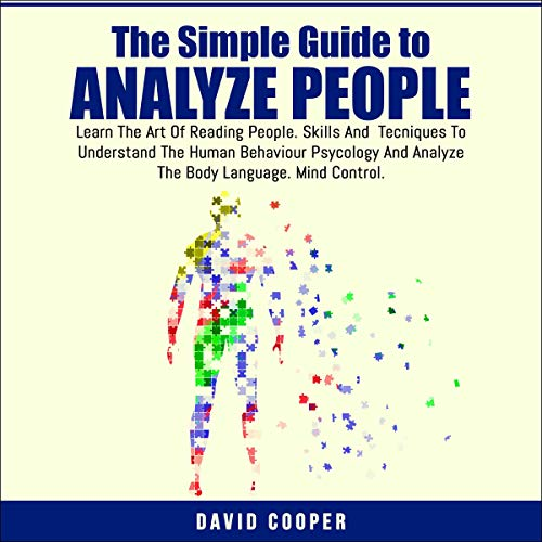 The Simple Guide to Analyze People Audiobook By David Cooper cover art