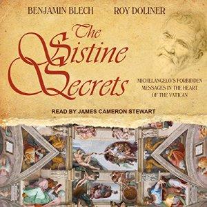 The Sistine Secrets Audiobook By Benjamin Blech, Roy Doliner cover art