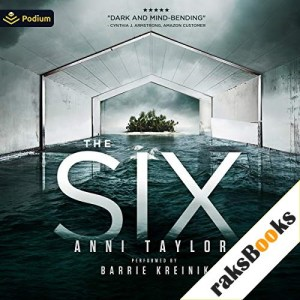 The Six Audiobook By Anni Taylor cover art