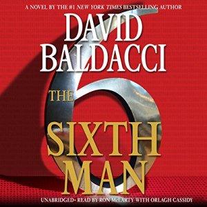 The Sixth Man Audiobook By David Baldacci cover art