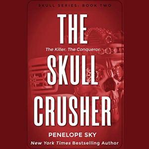 The Skull Crusher Audiobook By Penelope Sky cover art