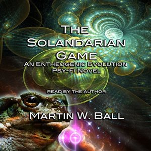 The Solandarian Game Audiobook By Martin W. Ball cover art