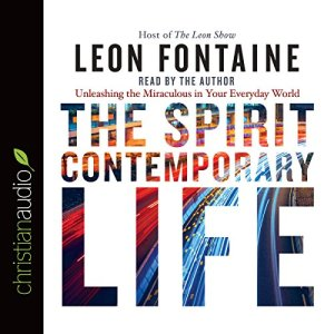 The Spirit Contemporary Life Audiobook By Leon Fontaine cover art