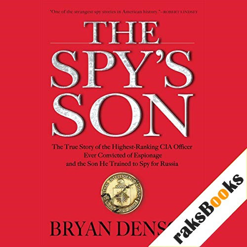 The Spy's Son Audiobook By Bryan Denson cover art