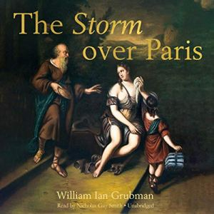 The Storm over Paris Audiobook By William Ian Grubman cover art