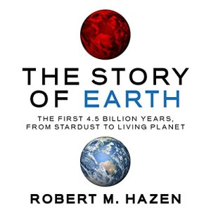 The Story of Earth Audiobook By Robert M. Hazen cover art