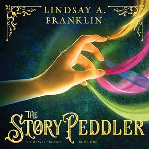 The Story Peddler Audiobook By Lindsay A. Franklin cover art