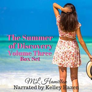 The Summer of Discovery Box Set: Volume Three Audiobook By M.L. Hamilton cover art