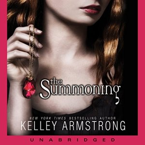 The Summoning Audiobook By Kelley Armstrong cover art