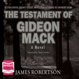 The Testament of Gideon Mack Audiobook By James Robertson cover art