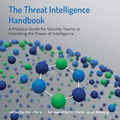 The Threat Intelligence Handbook Audiobook By Recorded Future cover art