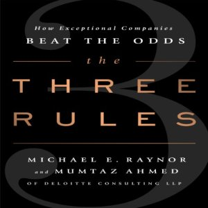 The Three Rules Audiobook By Michael E. Raynor, Mumtaz Ahmed cover art