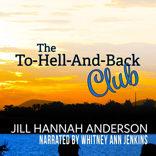 The to-Hell-and-Back Club Audiobook By Jill Hannah Anderson cover art