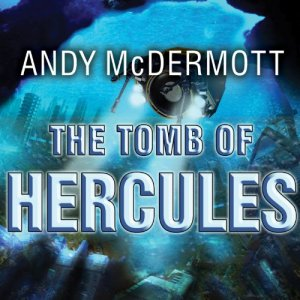 The Tomb of Hercules Audiobook By Andy McDermott cover art