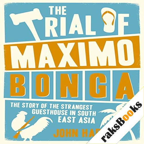 The Trial of Maximo Bonga Audiobook By John Harris cover art