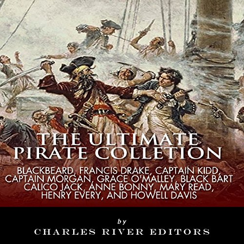 The Ultimate Pirate Collection Audiobook By Charles River Editors cover art