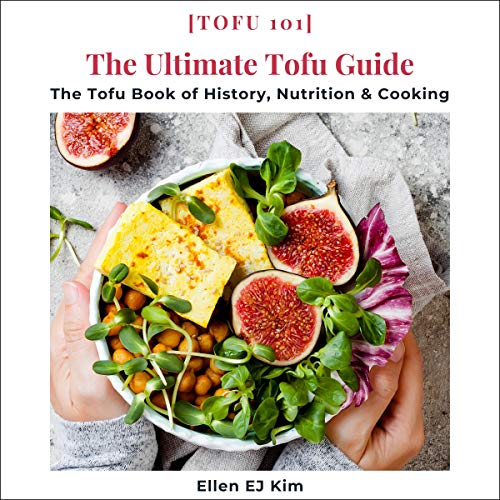 The Ultimate Tofu Guide Audiobook By Ellen EJ Kim cover art